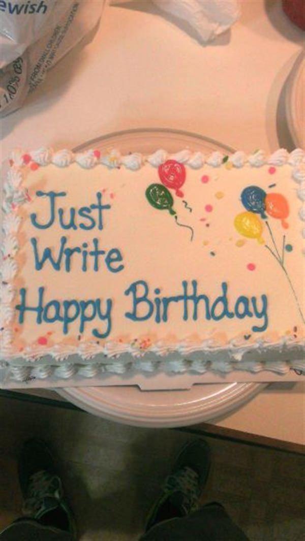 Just write happy birthday