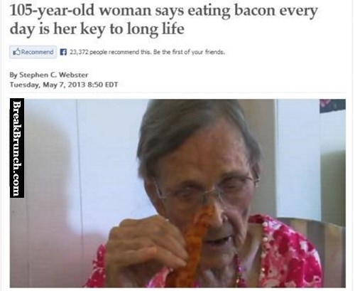 The key to long life is eating bacon every day