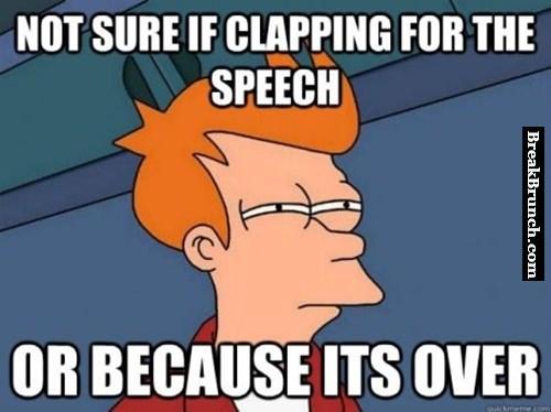 After a very long speech