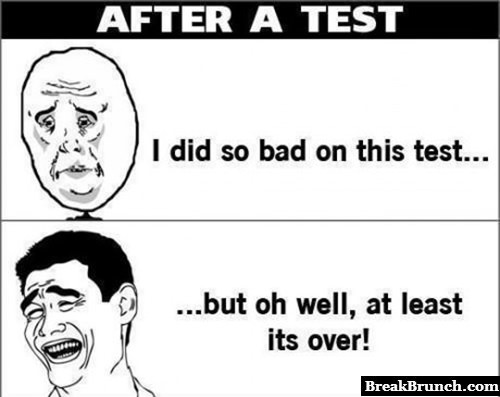 Every single time after the exam