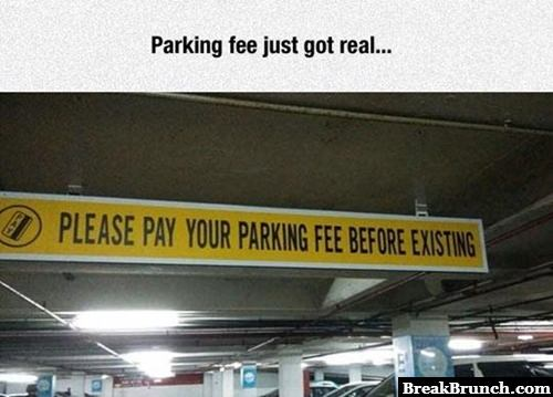 Please pay your parking fee before existing