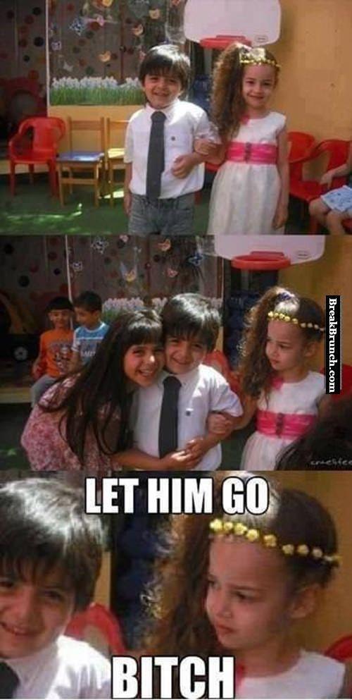 let-him-go-bitch-lol-kids