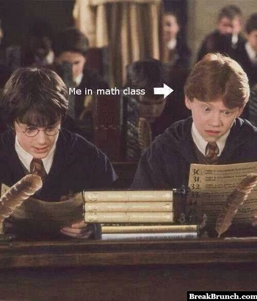 Me in every single math classes