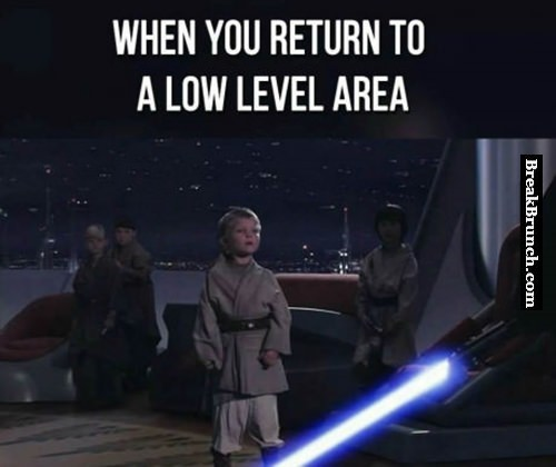 When you return to a low level area