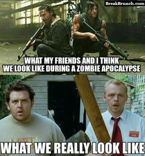 What we will look like during zombie apocalypse