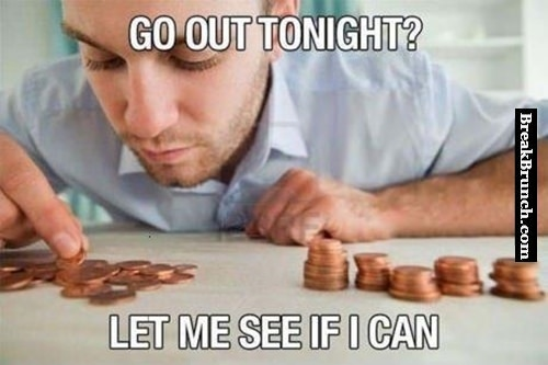 Let me see if I can go out tonight