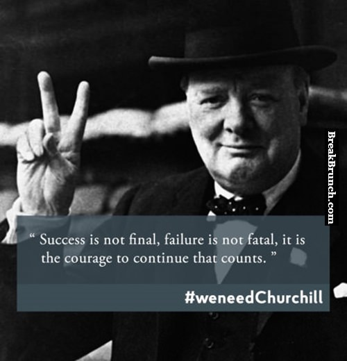 Success is not final and failure isn't fatal