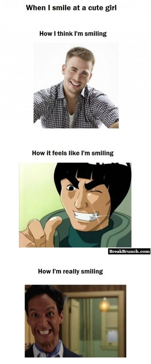 When I smile at cute girls
