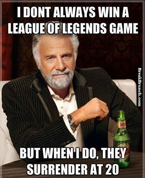 I don't always win League of Legends game