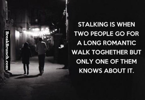 What stalking is