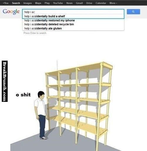 Help, I accidentally built a shelf