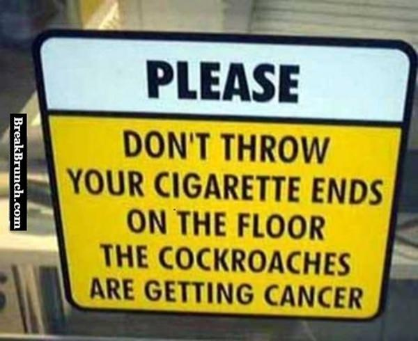 Please don't throw your cigarette ends on the floor