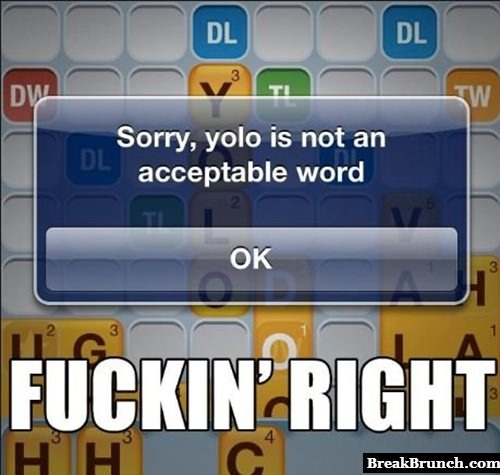 YOLO is not a word