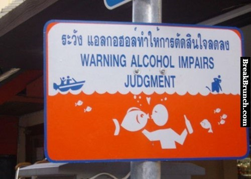 warning-alcohol-impairs-judgment-funny-fail-sign-picture