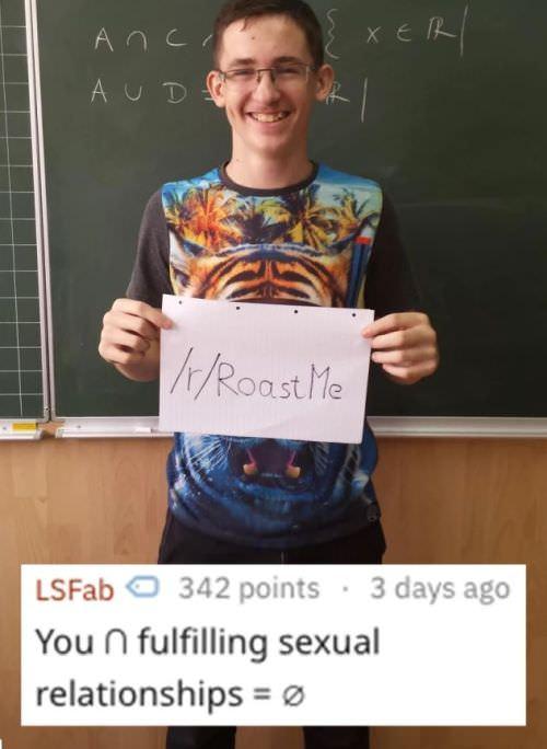 Epic roast me from Reddit (11 photos) - BreakBrunch