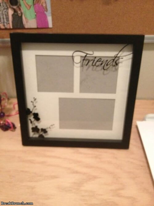 i-brought-a-frame-to-put-the-picture-of-my-friends-forever-alone
