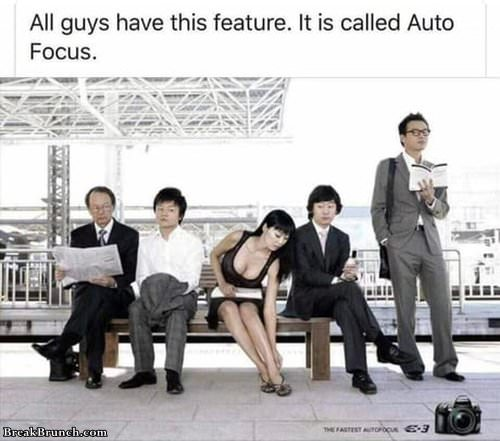 All guys have auto focus
