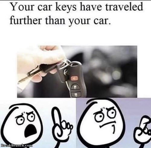Your car key traveled further than your car