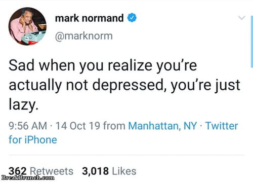 You are not depressed, just lazy