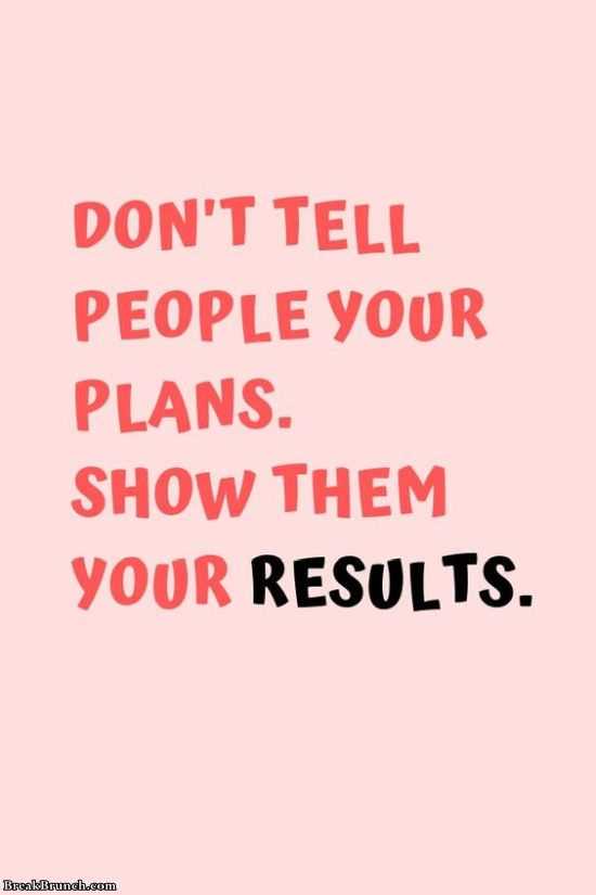 Don't tell people your plans