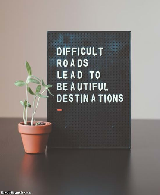 difficult-roads-lead-to-beautiful-destination-quote-11320