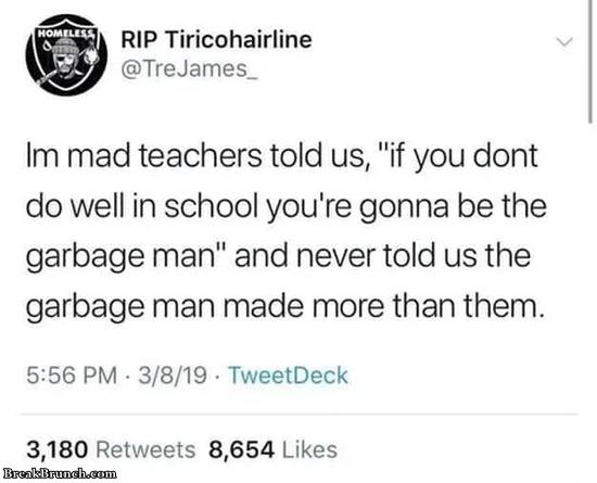 Garbage man made more than teachers