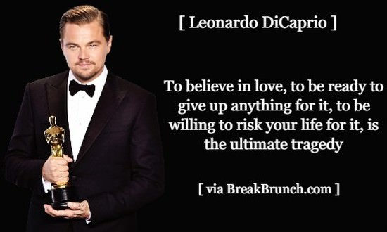To believe in love – Leonardo DiCaprio
