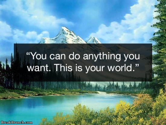 You can do anything you want