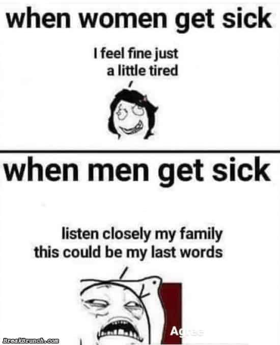 When women get sick vs men get sick
