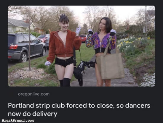 Strippers now do delivery