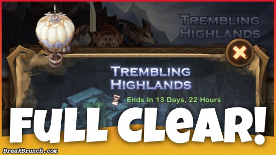 AFK Arena – guide on how to 100% clear Trembling Highlands (Voyage of Wonders)