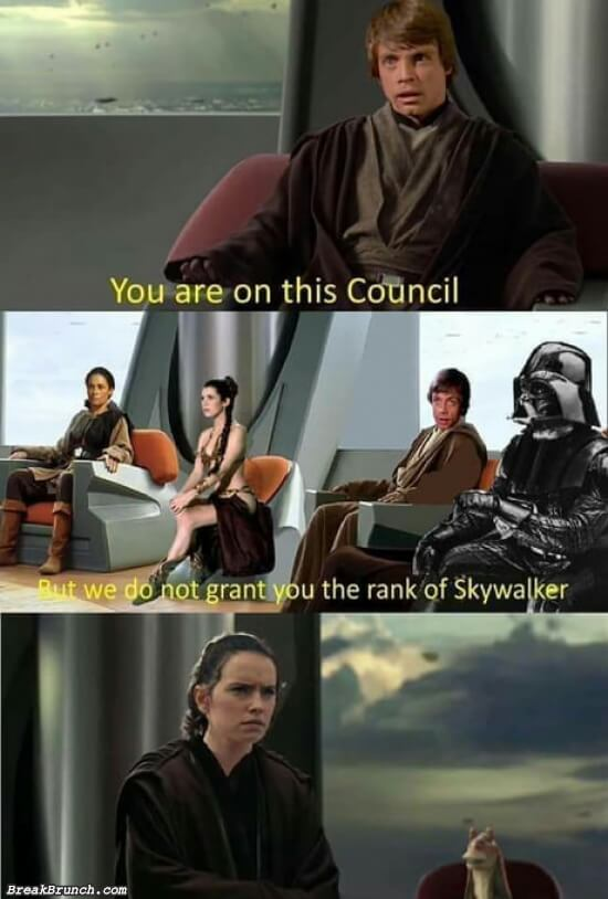 We do not grant you the rank of Skywalker