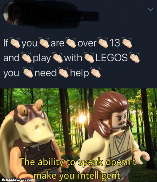 The ability to speak doesn't make you intelligent