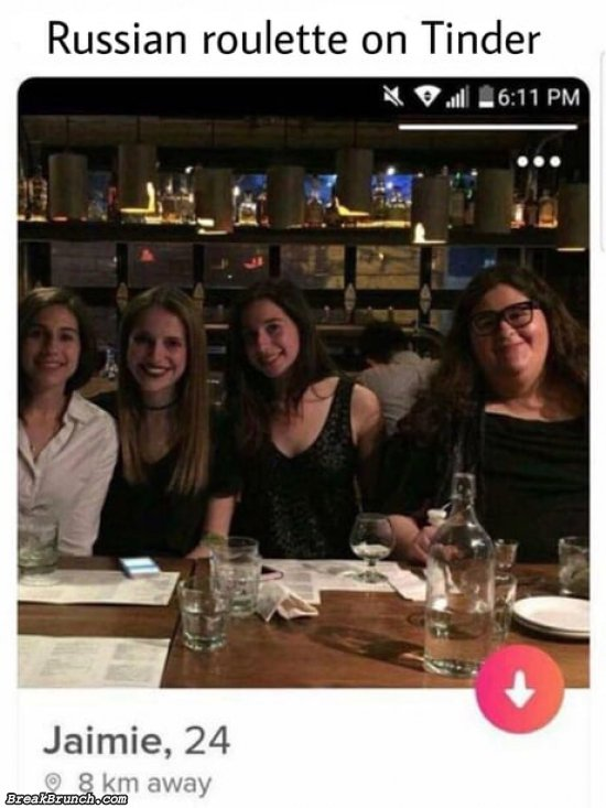 Russian roulette on Tinder