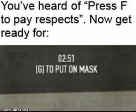 Press G to put on mask