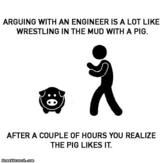 Arguing with engineers