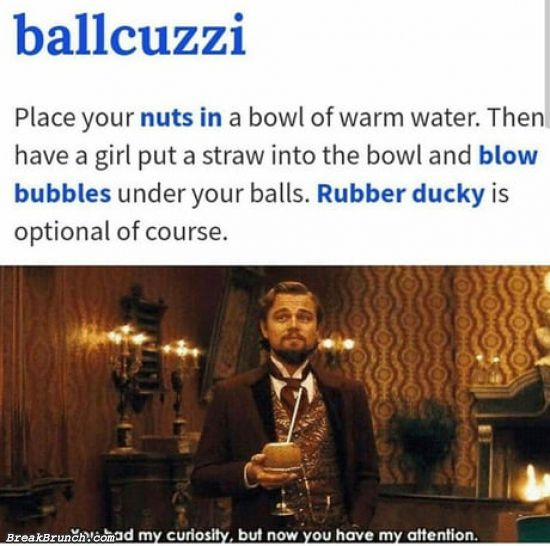 Do you know wtf is ballcuzzi