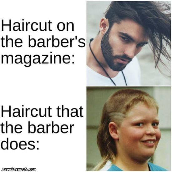 Just give me the normal haircut