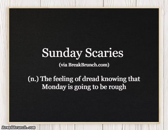 Honest Dictionary – Sunday Scaries