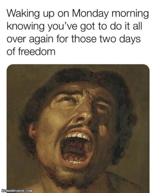 Working for two days of freedom