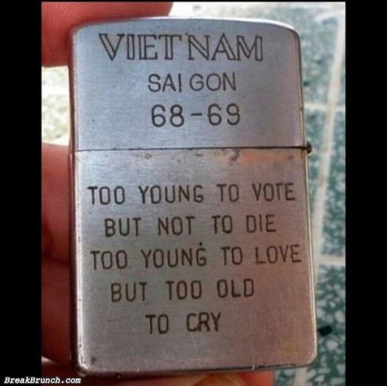 Too young to vote, too young to love but too old to cry