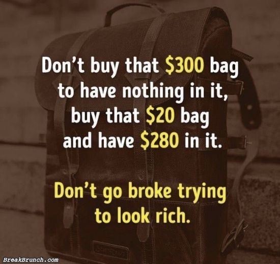 Don't go broke trying to look rich