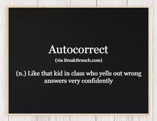 Hilarious Honest Dictionary – Autocorrect