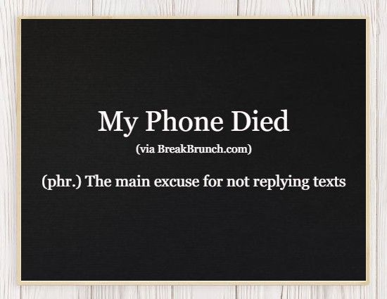 Hilarious Honest Dictionary – My Phone Died