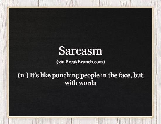 Hilarious Honest Dictionary – Sarcasm