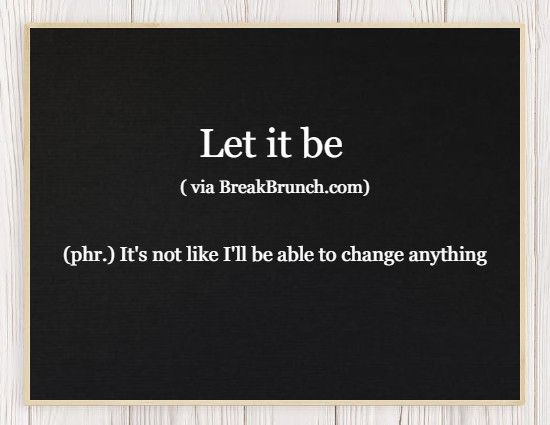 Honest Dictionary – Let it be