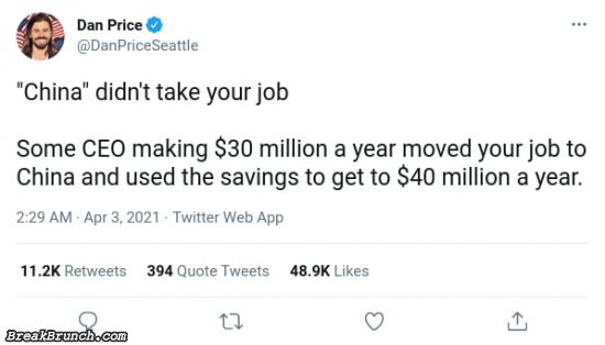 China didn't took your jobs
